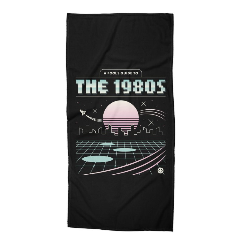 A Fool's Guide to the 1980s Accessories Beach Towel by csw