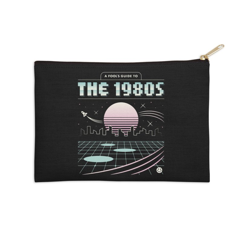 A Fool's Guide to the 1980s Accessories Zip Pouch by csw