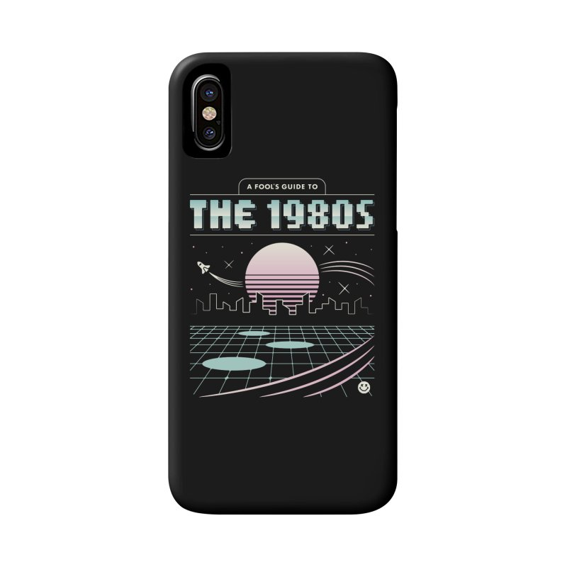 A Fool's Guide to the 1980s Accessories Phone Case by csw