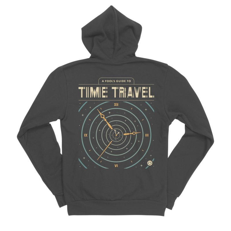A Fool's Guide to Time Travel Women's Sponge Fleece Zip-Up Hoody by csw
