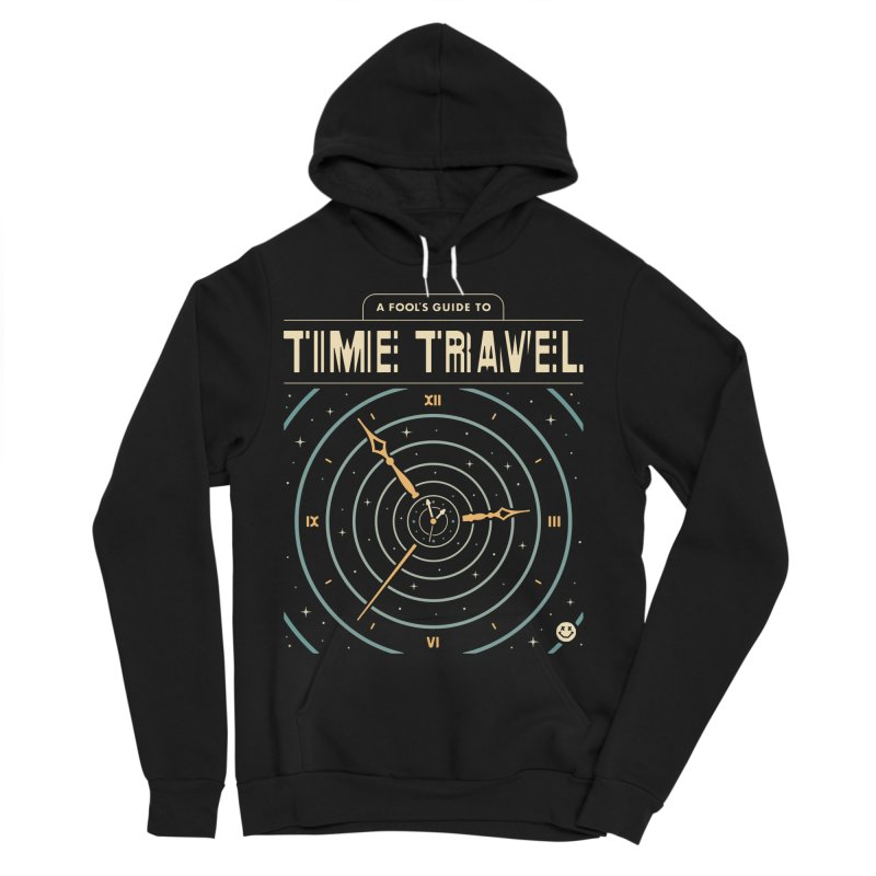 A Fool's Guide to Time Travel Men's Sponge Fleece Pullover Hoody by csw