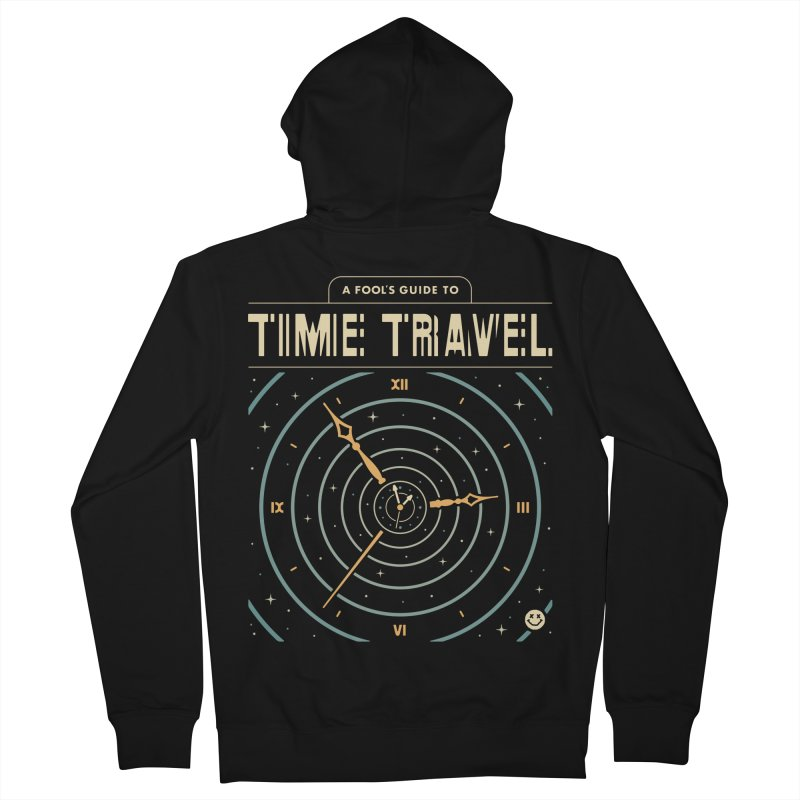 A Fool's Guide to Time Travel Men's French Terry Zip-Up Hoody by csw