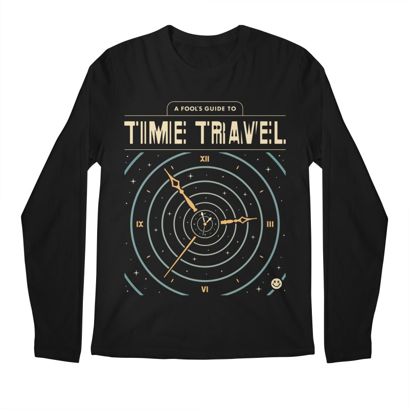 A Fool's Guide to Time Travel Men's Longsleeve T-Shirt by Cody Weiler
