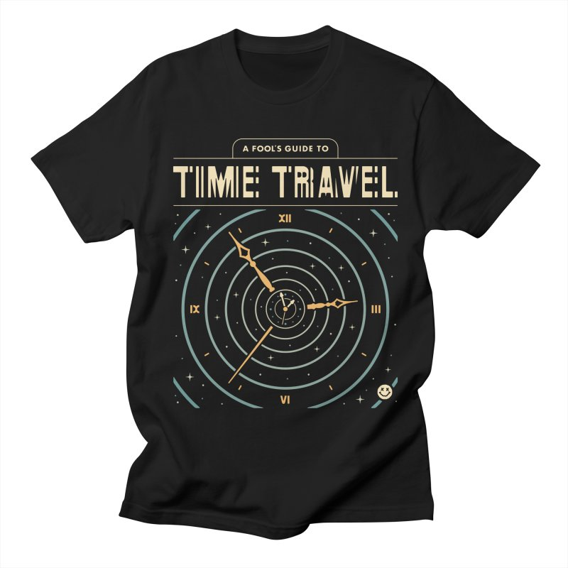 A Fool's Guide to Time Travel Women's Regular Unisex T-Shirt by csw
