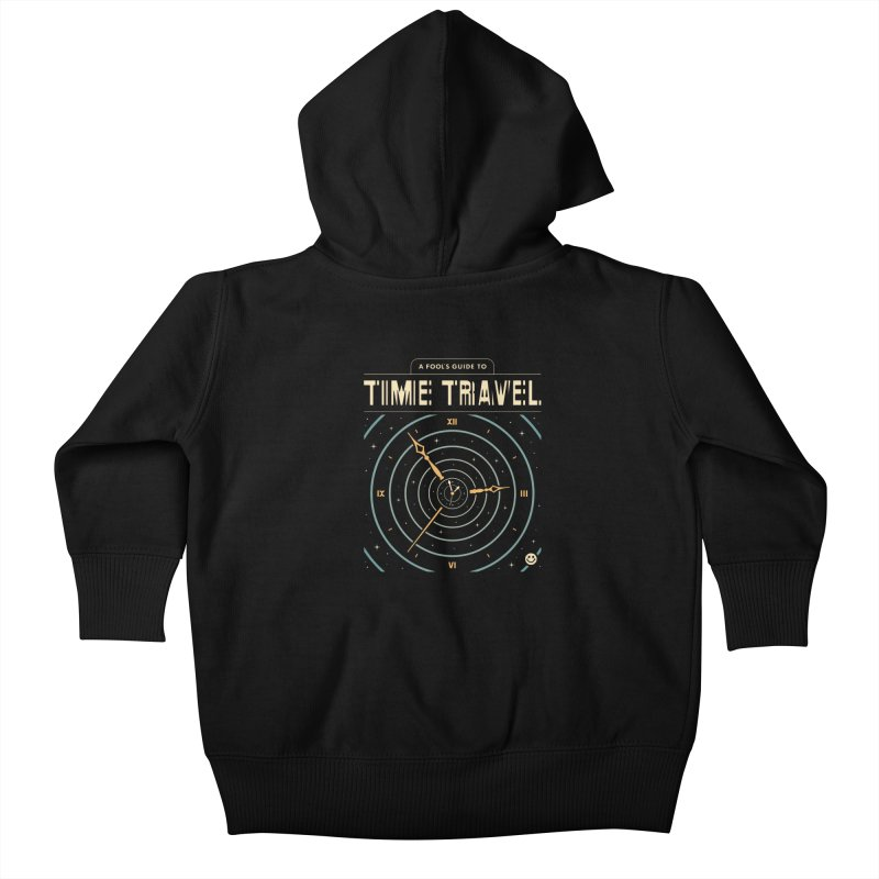 A Fool's Guide to Time Travel Kids Baby Zip-Up Hoody by csw