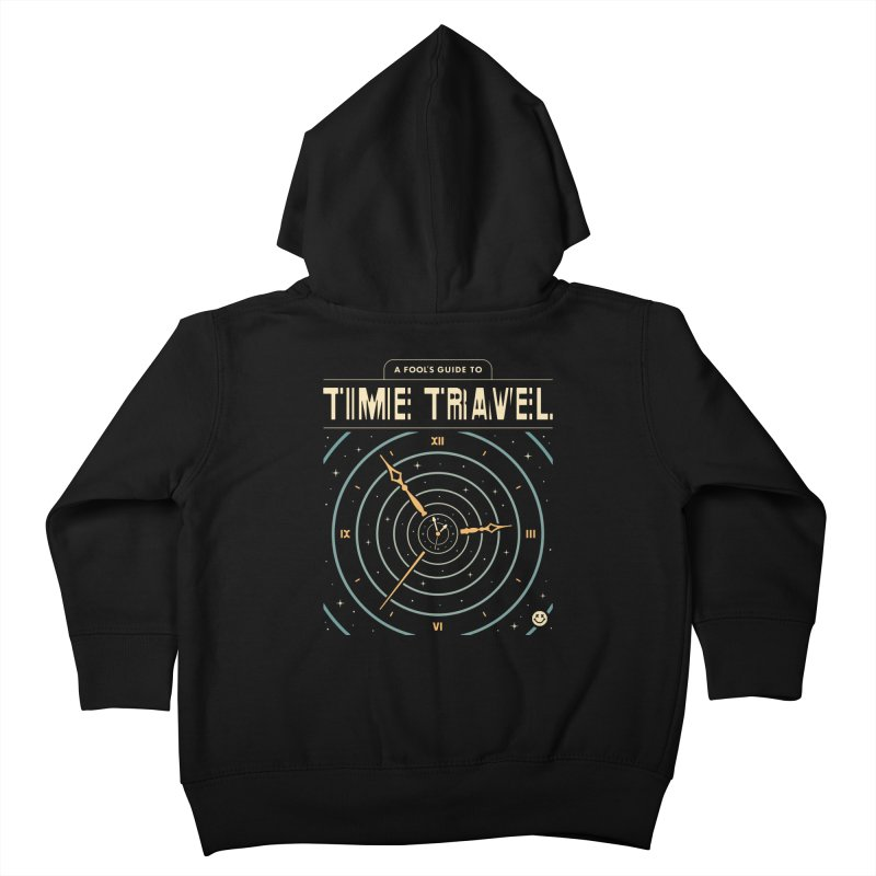 A Fool's Guide to Time Travel Kids Toddler Zip-Up Hoody by csw