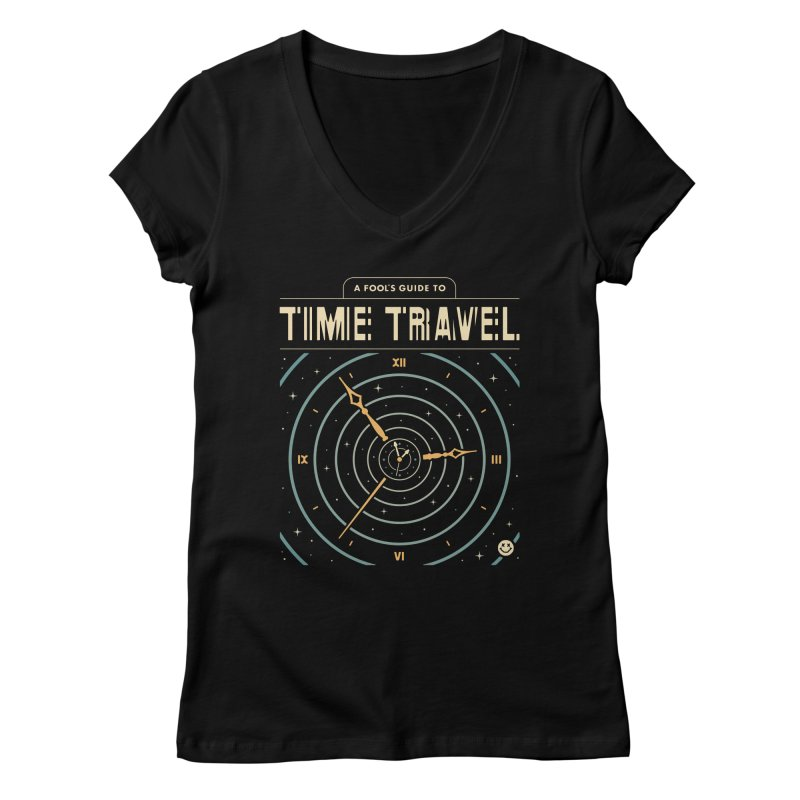 A Fool's Guide to Time Travel Women's Regular V-Neck by csw