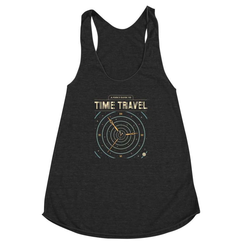 A Fool's Guide to Time Travel Women's Racerback Triblend Tank by csw