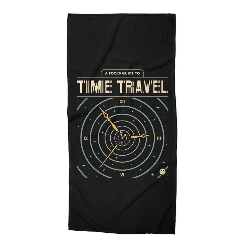 A Fool's Guide to Time Travel Accessories Beach Towel by csw