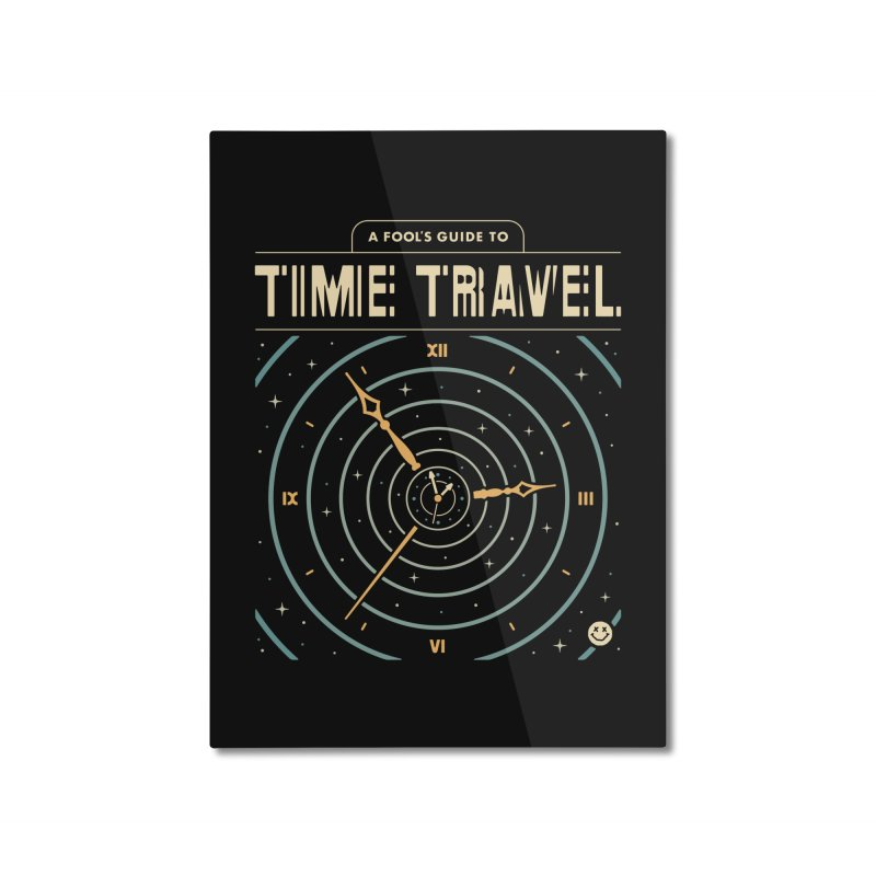 A Fool's Guide to Time Travel Home Mounted Aluminum Print by Cody Weiler