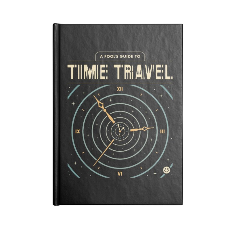 A Fool's Guide to Time Travel Accessories Notebook by csw