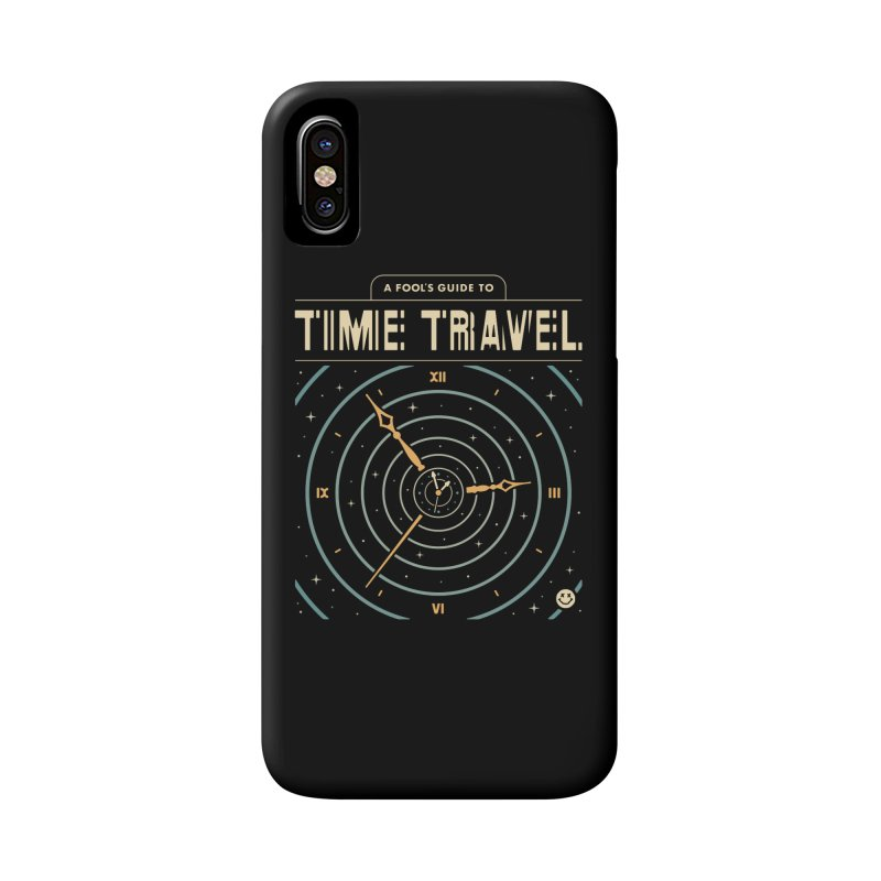 A Fool's Guide to Time Travel Accessories Phone Case by csw