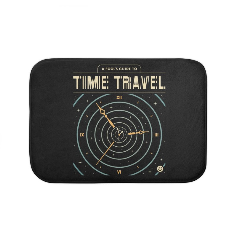 A Fool's Guide to Time Travel Home Bath Mat by csw