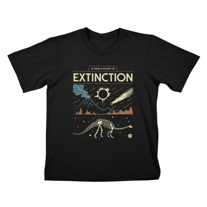 A Fool's Guide to Extinction Kids T-Shirt by csw