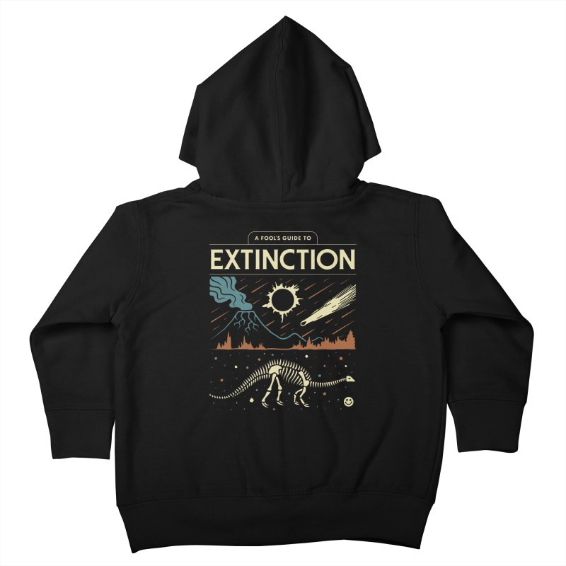 A Fool's Guide to Extinction Kids Toddler Zip-Up Hoody by csw