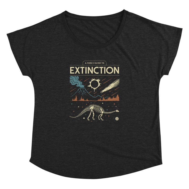 A Fool's Guide to Extinction Women's Dolman Scoop Neck by csw
