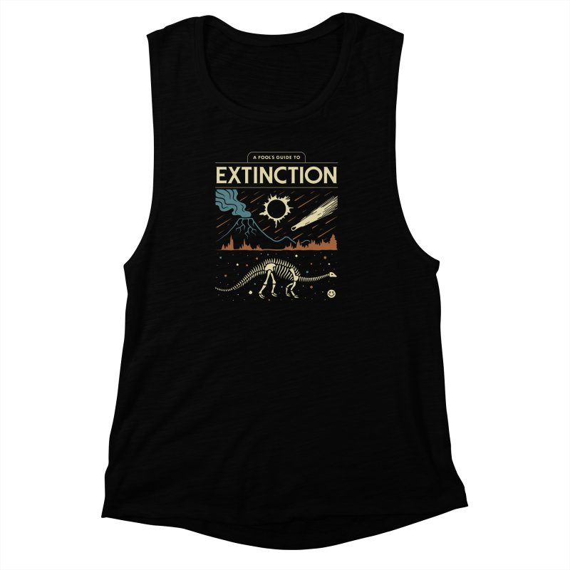 A Fool's Guide to Extinction Women's Muscle Tank by csw