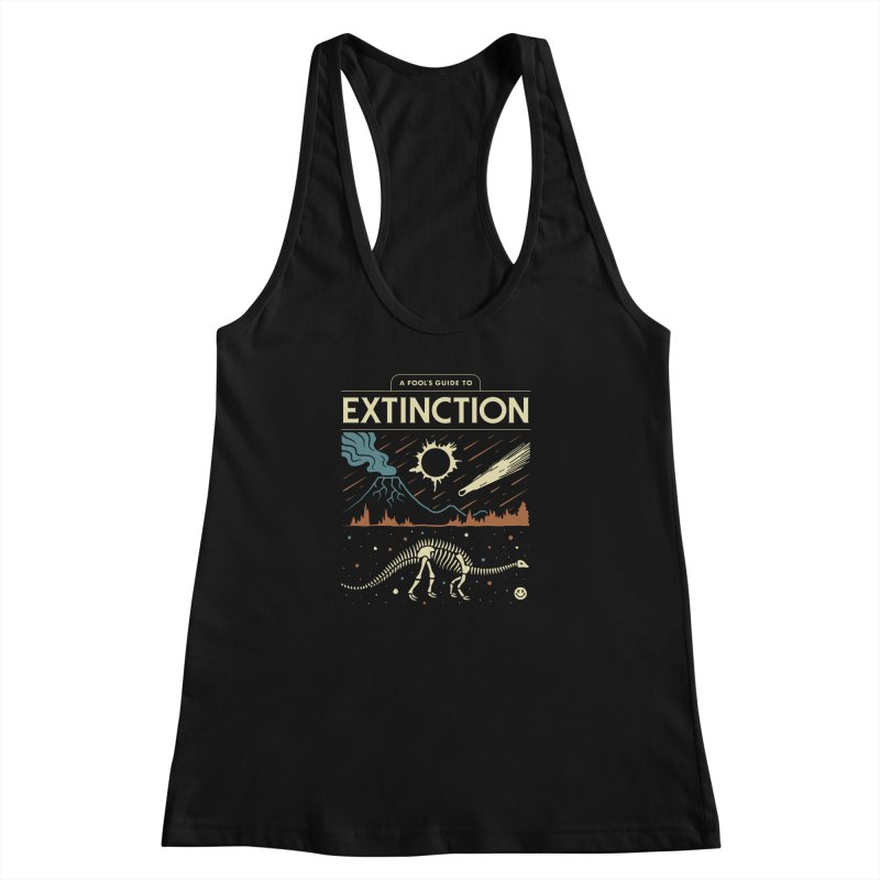A Fool's Guide to Extinction Women's Racerback Tank by csw