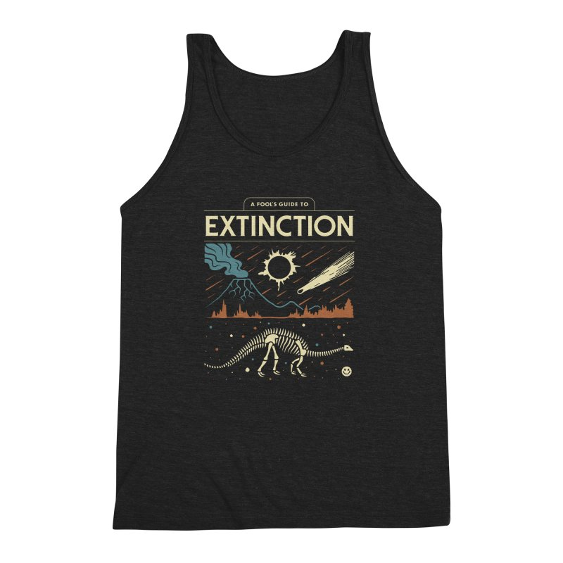 A Fool's Guide to Extinction Men's Triblend Tank by csw