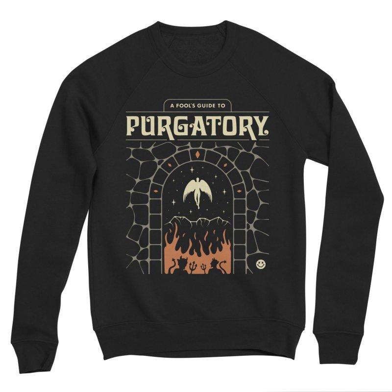 A Fool's Guide to Purgatory Men's Sponge Fleece Sweatshirt by csw