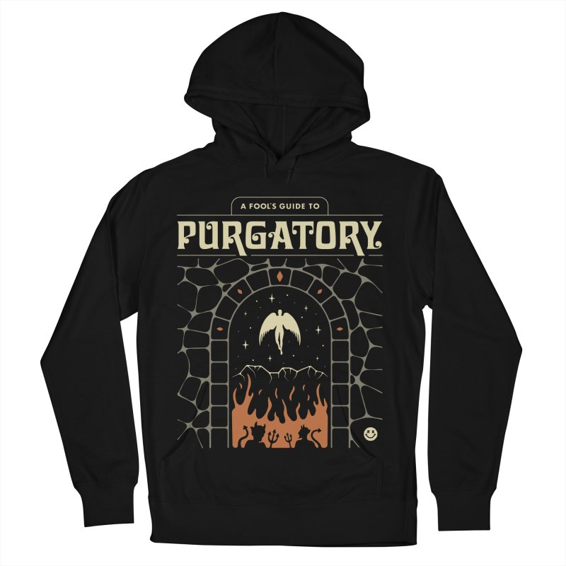 A Fool's Guide to Purgatory Women's French Terry Pullover Hoody by csw