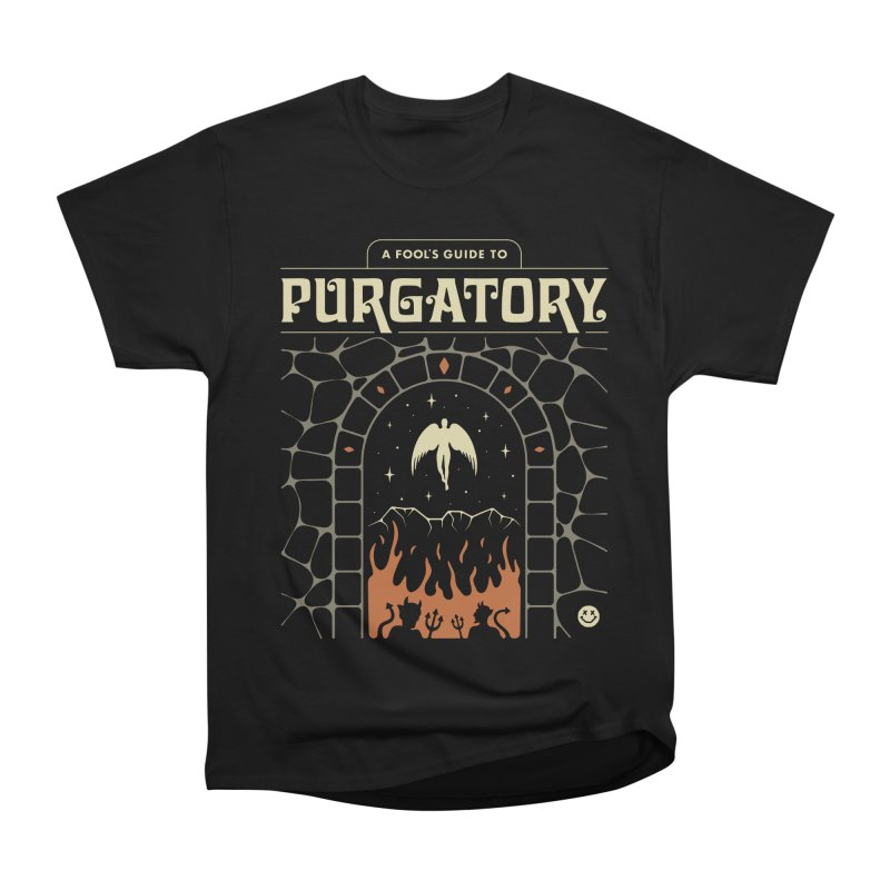 A Fool's Guide to Purgatory Women's Heavyweight Unisex T-Shirt by csw