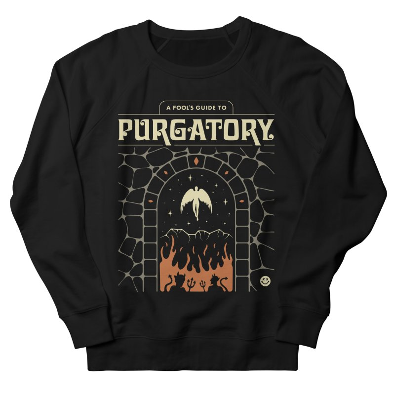 A Fool's Guide to Purgatory Men's French Terry Sweatshirt by Cody Weiler