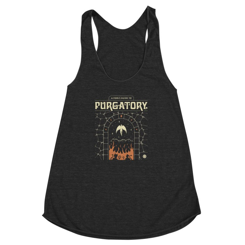A Fool's Guide to Purgatory Women's Racerback Triblend Tank by csw