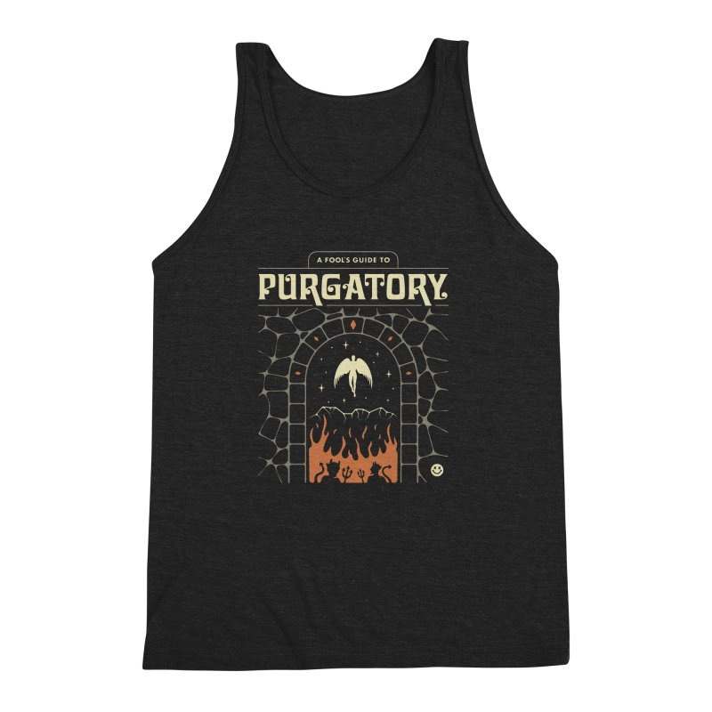 A Fool's Guide to Purgatory Men's Triblend Tank by csw