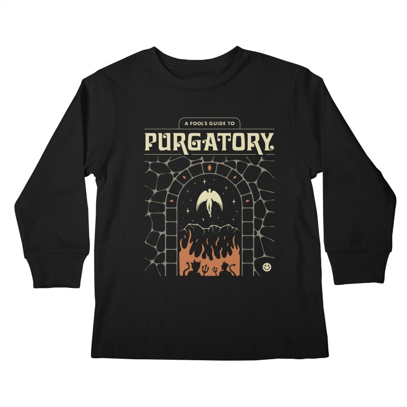A Fool's Guide to Purgatory Kids Longsleeve T-Shirt by csw