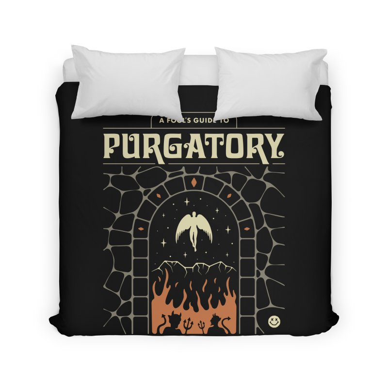 A Fool's Guide to Purgatory Home Duvet by csw