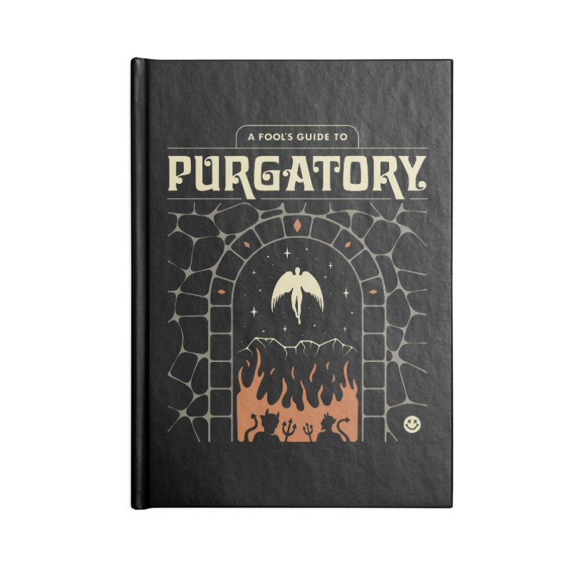 A Fool's Guide to Purgatory Accessories Notebook by csw