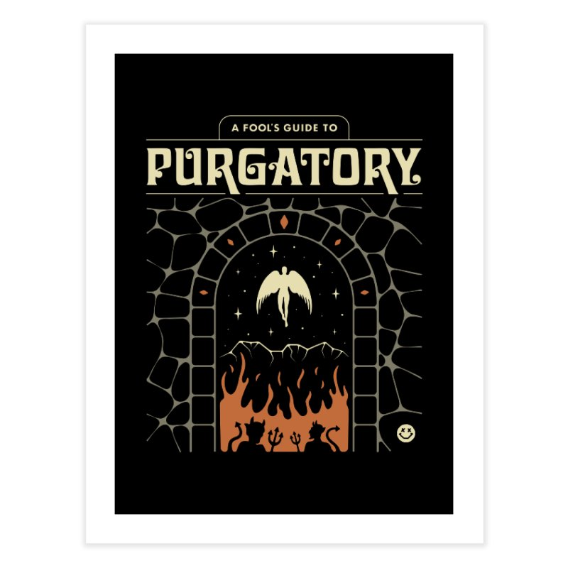 A Fool's Guide to Purgatory Home Fine Art Print by csw