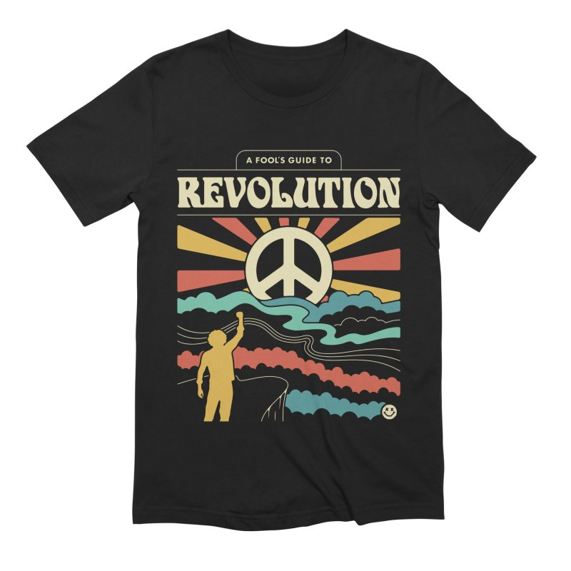A Fool's Guide to Revolution Men's Extra Soft T-Shirt by Cody Weiler