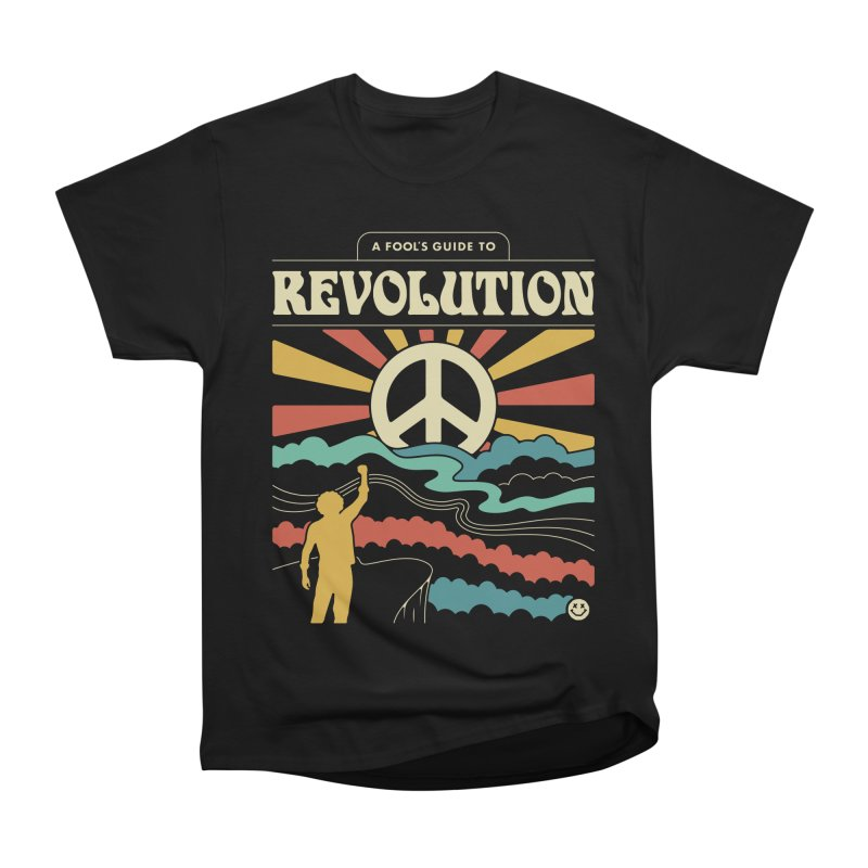 A Fool's Guide to Revolution Women's Heavyweight Unisex T-Shirt by csw