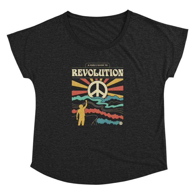 A Fool's Guide to Revolution Women's Dolman Scoop Neck by csw