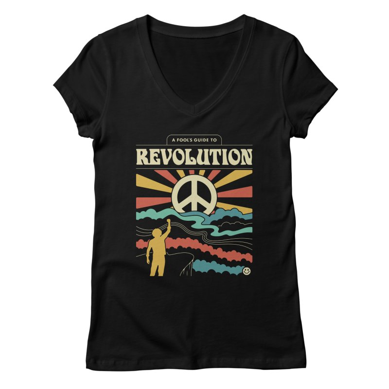 A Fool's Guide to Revolution Women's Regular V-Neck by csw