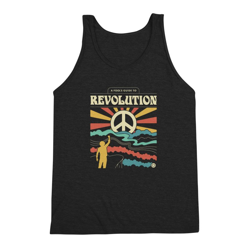 A Fool's Guide to Revolution Men's Triblend Tank by csw