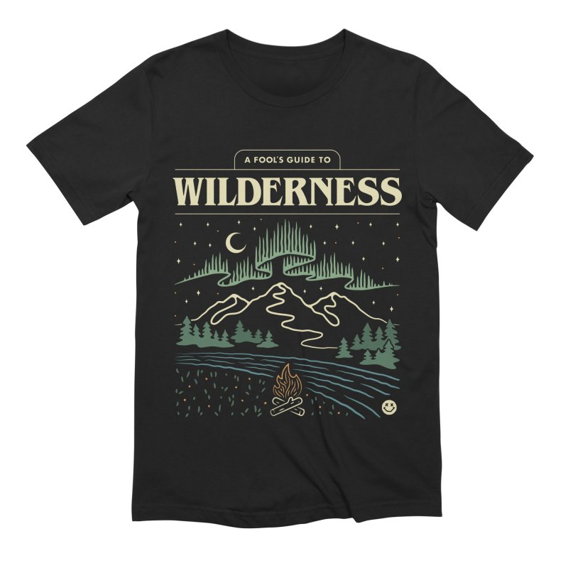 A Fool's Guide to Wilderness Men's T-Shirt by Cody Weiler