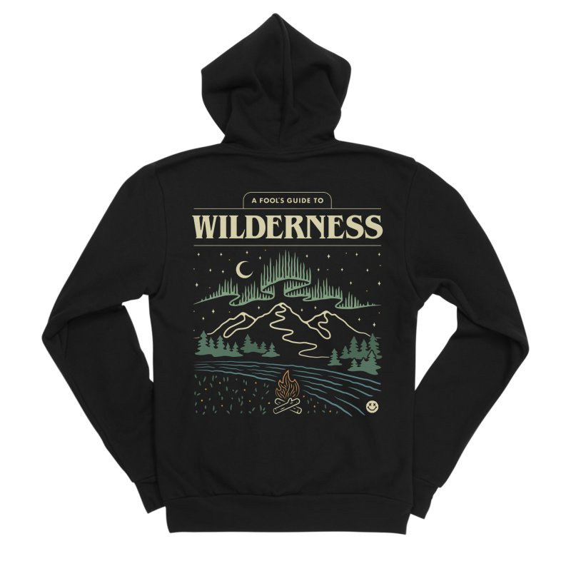 A Fool's Guide to Wilderness Women's Sponge Fleece Zip-Up Hoody by csw