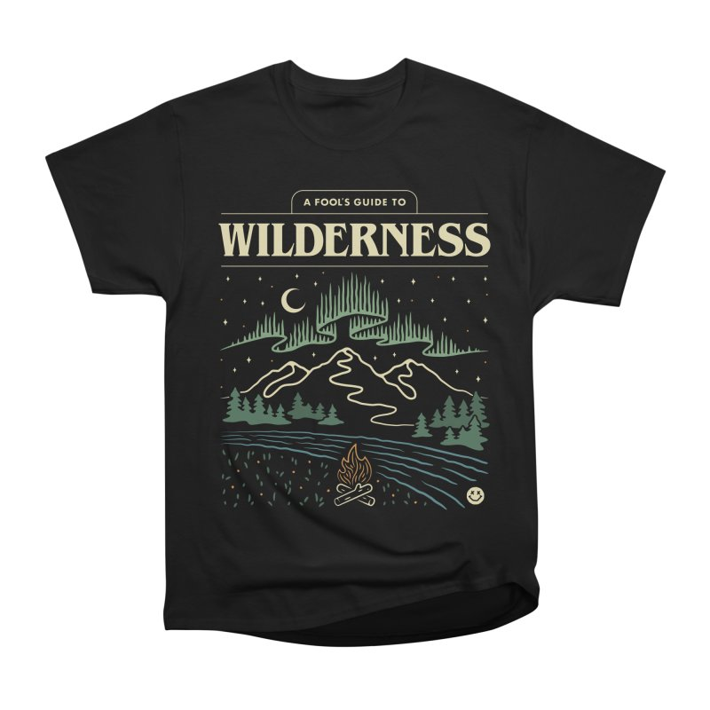 A Fool's Guide to Wilderness Men's Heavyweight T-Shirt by csw