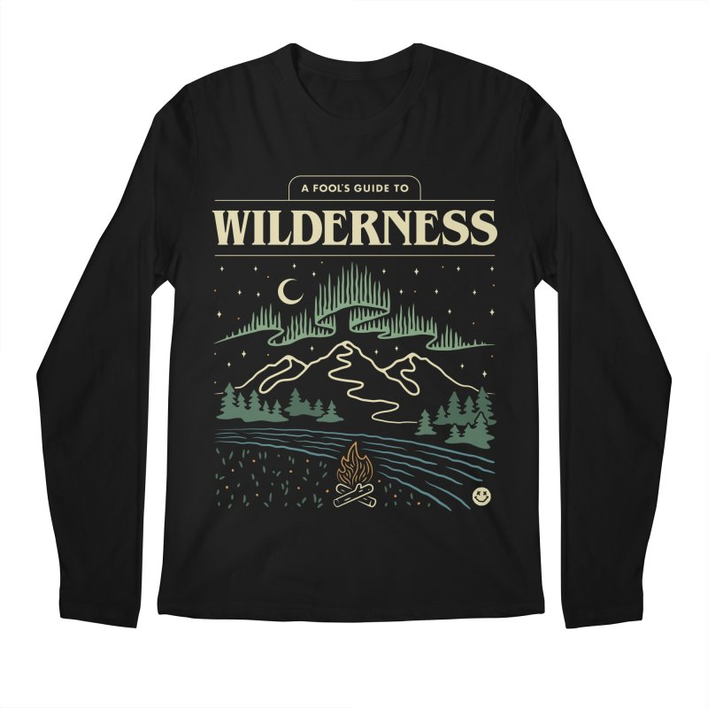 A Fool's Guide to Wilderness Men's Longsleeve T-Shirt by Cody Weiler