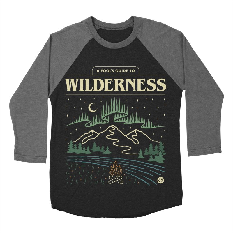 A Fool's Guide to Wilderness Men's Baseball Triblend Longsleeve T-Shirt by csw
