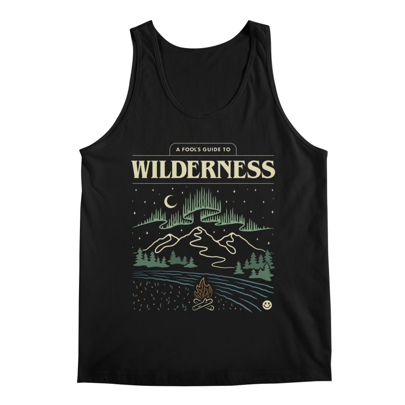 A Fool's Guide to Wilderness Men's Tank by Cody Weiler