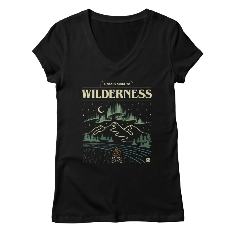 A Fool's Guide to Wilderness Women's V-Neck by Cody Weiler