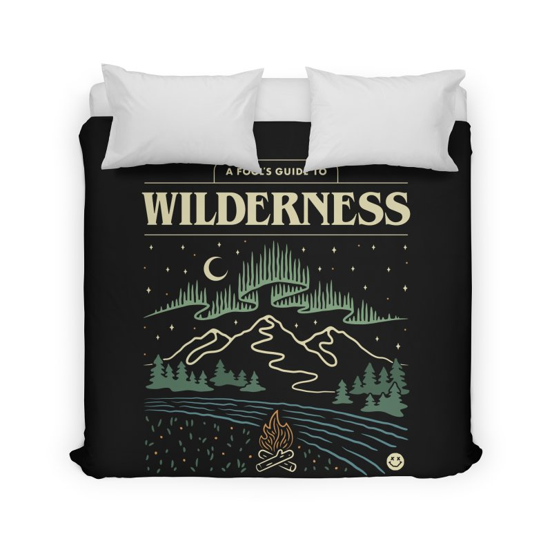 A Fool's Guide to Wilderness Home Duvet by csw