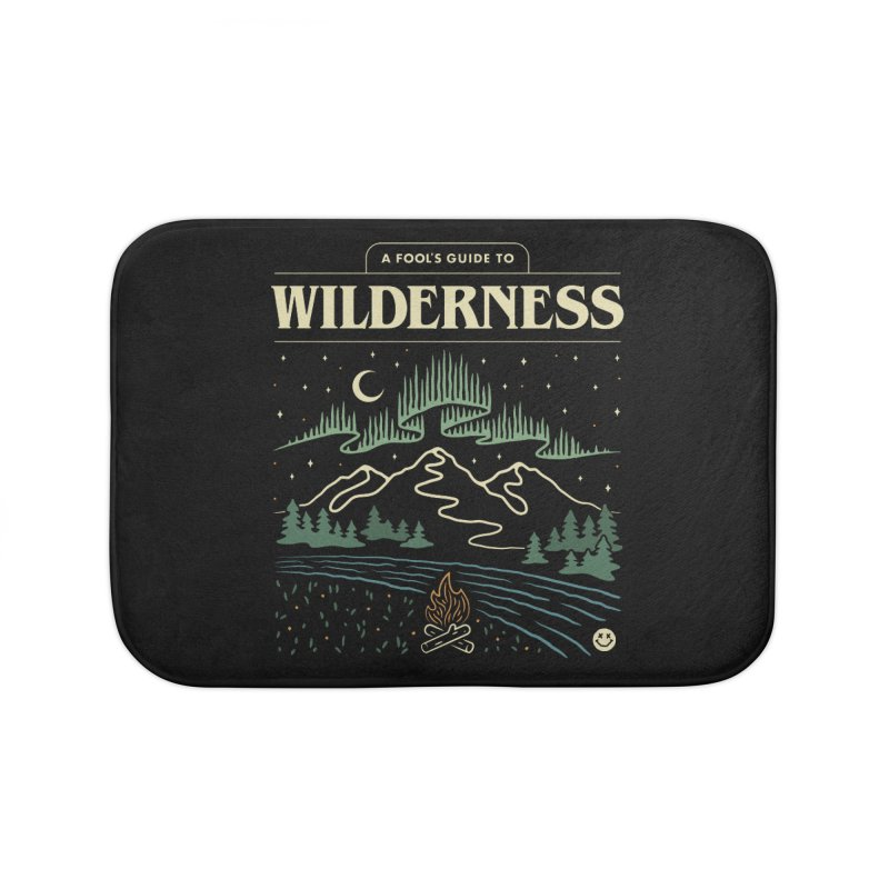 A Fool's Guide to Wilderness Home Bath Mat by csw