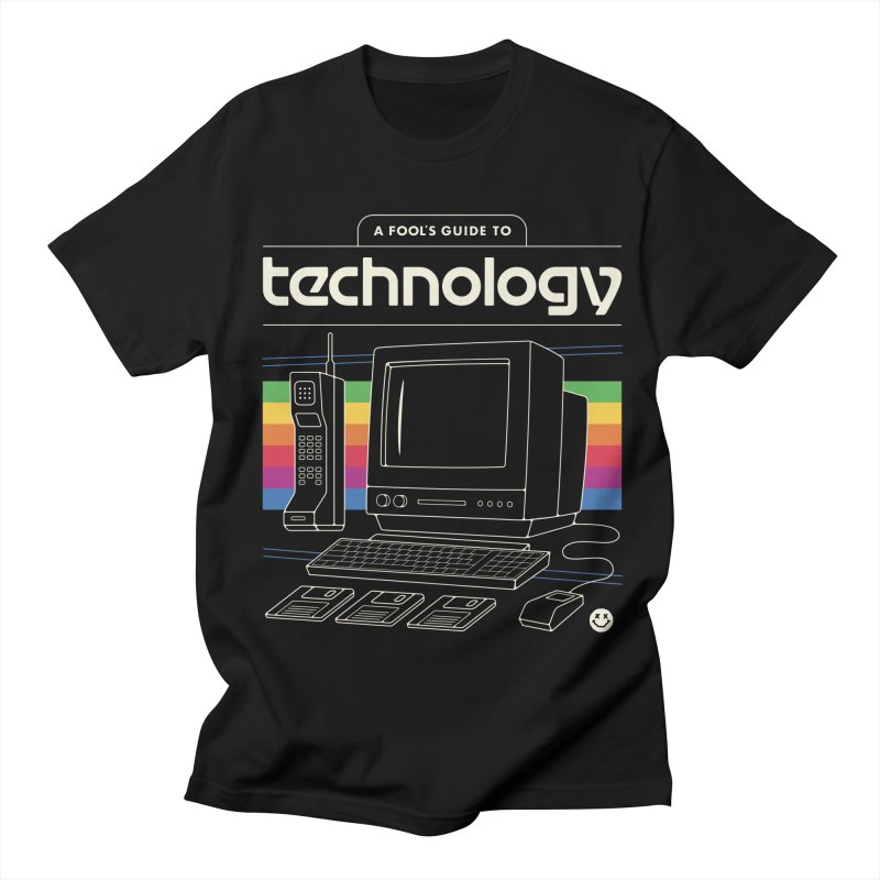 A Fool's Guide to Technology Women's Regular Unisex T-Shirt by csw