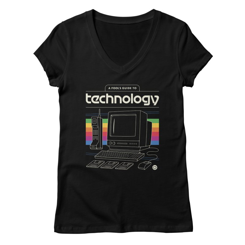 A Fool's Guide to Technology Women's V-Neck by Cody Weiler