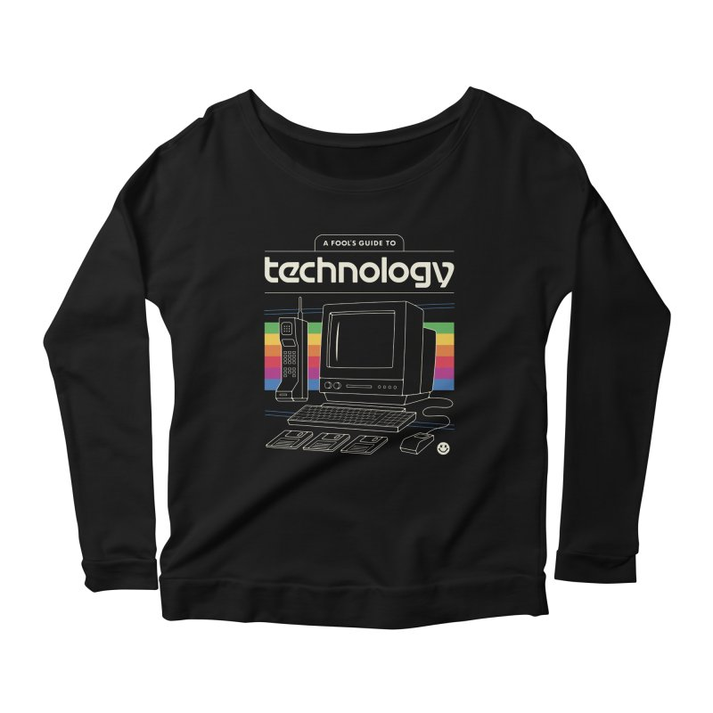 A Fool's Guide to Technology Women's Scoop Neck Longsleeve T-Shirt by csw